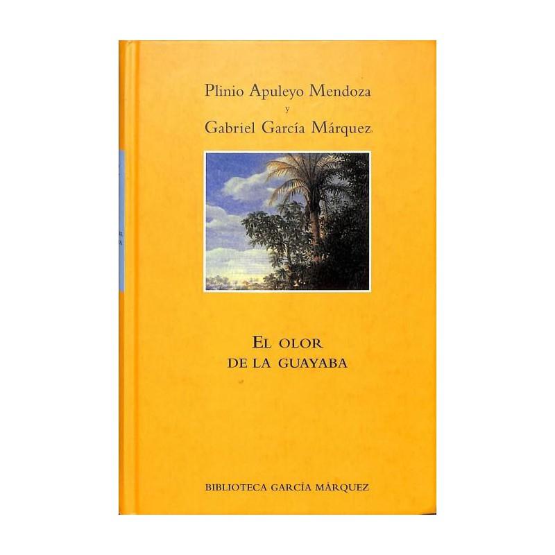 El Olor De La Guayaba De Mendoza PlinioGabriel García Márquez 9788447333950 www.todoalmejorprecio.es