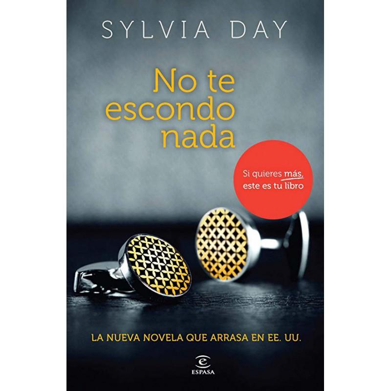 No Te Escondo Nada De Silvia Day 9788467009651 www.todoalmejorprecio.es