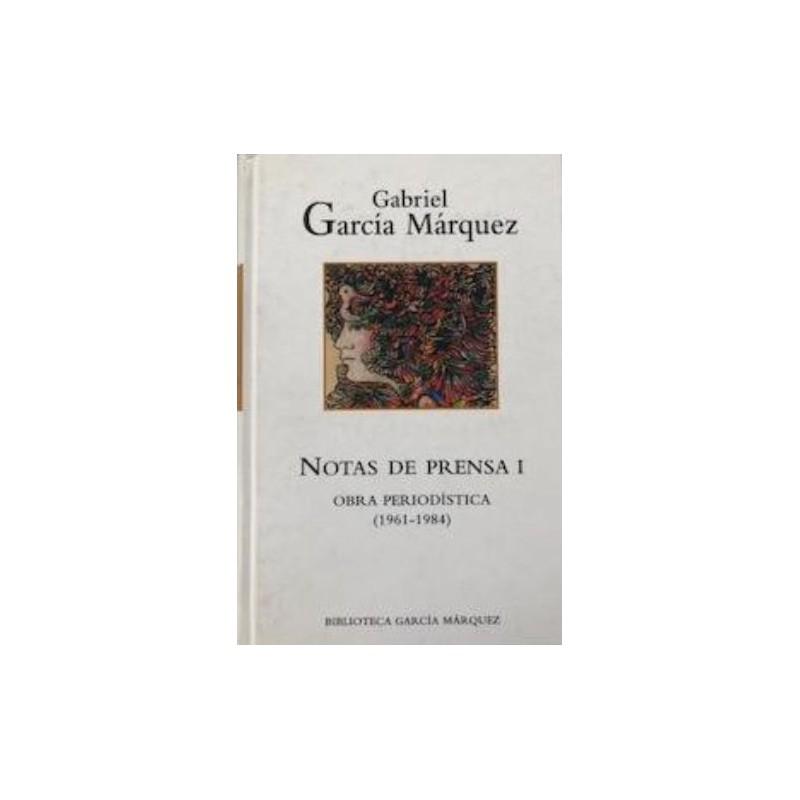 Notas De Prensa I De Gabriel García Márquez 9788447334070 www.todoalmejorprecio.es