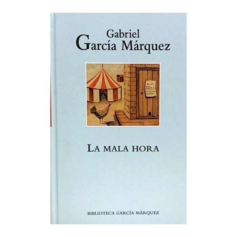 La Mala Hora De Gabriel García Márquez 9788447333929 www.todoalmejorprecio.es