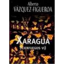 Xaraguá De Alberto Vázquez-Figueroa 9788447338122 www.todoalmejorprecio.es