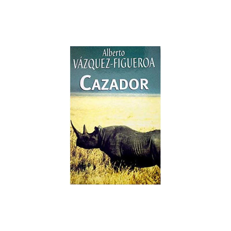Cazador De Alberto Vázquez-Figueroa 9788447340309 www.todoalmejorprecio.es