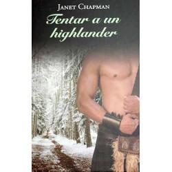 Tentar A Un Highlander De Chapman Hanet 9788448375059 www.todoalmejorprecio.es