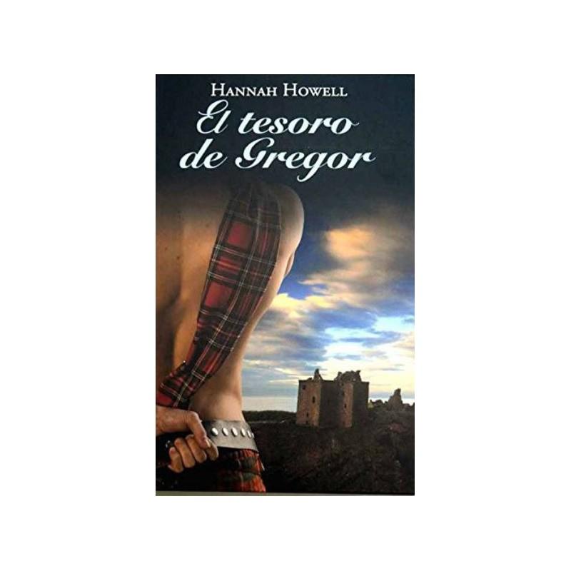 El Tesoro De Gregor De Hannah Howell 9788447374670 www.todoalmejorprecio.es