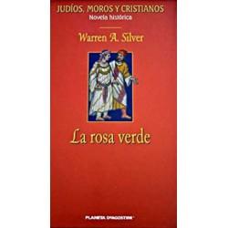 La Rosa Verde. Ibn Gabirol. Un Poeta En Granada De Warren A. Silver 9788467403336 www.todoalmejorprecio.es