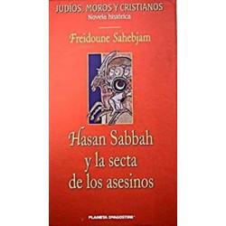 Hassan Sabbah Y La Secta De Los Asesinos Sahebjam 9788467401585 www.todoalmejorprecio.es